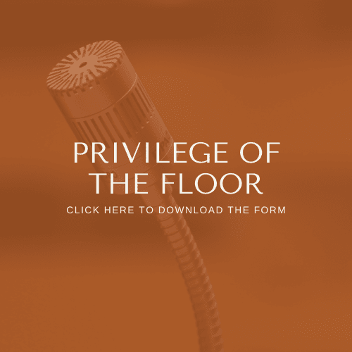 Privilege of the Floor Form
